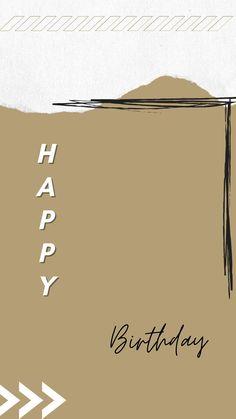 Birthday Posts, Birthday Frames, Birthday Board, Instagram Background, Instagram Frame, Instagram Story Ideas, Birthday Captions Instagram, Birthday Post Instagram, Happy Birthday Template
