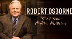 Love Robert Osborne   From TCM Host and Film Historian Lucky Him!