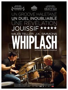 Whiplash est un film de Damien Chazelle avec Miles Teller, J. Cinema Tv, Films Cinema, Cinema Posters, Movie Posters, Movies 2014, Hd Movies, Movies To Watch, Movies And Tv Shows, Flims