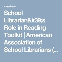 School Librarian's Role in Reading Toolkit | American Association of School Librarians (AASL)