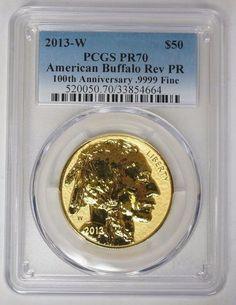 2013 W $50 American Gold Buffalo .9999 1 oz PCGS PR70DCAM Reverse Proof 100th