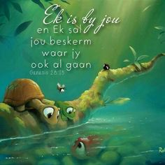 Ek is by jou en Ek sal jou beskerm waar jy ook al gaan Genesis Inspirational Qoutes, Inspiring Quotes About Life, Genesis 28 15, Wisdom Quotes, Life Quotes, Afrikaans Quotes, Christian Messages, Self Quotes, Trust God