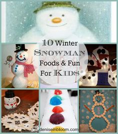 ten-winter-snowman-foods-and-fun-for-kids.jpg 590×672 pixels