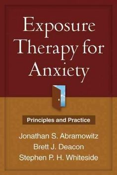 Exposure Therapy for Anxiety: Second Edition: Principles and Practice What Causes Depression, Depression Treatment, Depression Symptoms, Negative Thinking, Negative Thoughts, Exposure Therapy, Anxiety Therapy, Understanding Anxiety, Anxiety Relief