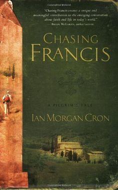 Chasing Francis: A Pilgrim's Tale by Ian M Cron, http://www.amazon.com/dp/1576838129/ref=cm_sw_r_pi_dp_ZOMWpb0759WXJ
