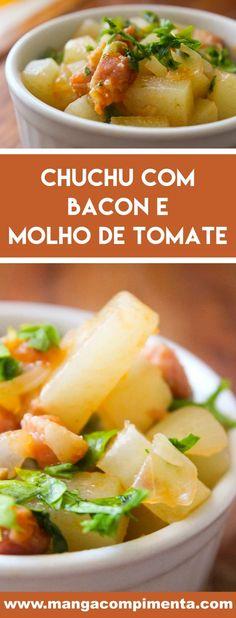 Receita de Chuchu com Bacon e Molho de Tomate - prepare esse prato básico para o almoço ou jantar da semana da família.