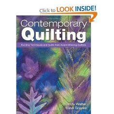 By Cindy Walter and Stevii GravesQuilters will learn the most exciting new techniques in the industry with Contemporary Quilting! This book provides a history of how quilting techniques have evolved over the years, moving on to in-depth ins Contemporary Quilts, Spring Sign, Fabric Painting, Baby Quilts, Quilting, Books, Prints, Ice, Amazon