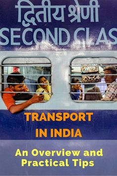 Transport in India: An Overview and Practical Tips. Click here to learn more!