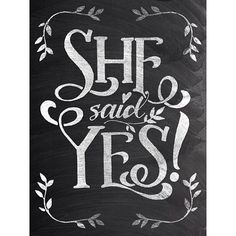 She Said Yes! Chalkboard engagement poster by Jazzy Chalks