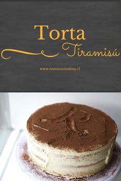 A delicious recipe for tiramisu cake at home a. The taste and texture are perfect. Go ahead and try it. Tiramisu Recipe, Tiramisu Cake, Cake Cookies, Cupcake Cakes, Sweet Recipes, Cake Recipes, Delicious Desserts, Yummy Food, Chilean Recipes