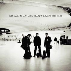 All That You Can't Leave Behind – U2 – Escuchar y descubrir música en Last.fm