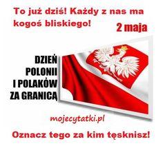 Oznacz Polaków za granicą. 2 Maja dzień Polonii i Polaków za granicą Zapraszamy was na Nasze profile:  >Stylowi: http://stylowi.pl/mojecytatki >Google+: https://plus.google.com/117578832994267041620?hl=pl >Facebook: https://www.facebook.com/Mojecytatkipl-109646616200811/ >Oficjalna Strona: http://mojecytatki.pl  #2maj #polska #polacy #polonia #za #granica #oznacz
