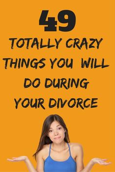 49 totally insane things you will do during your divorce. Yes, even you! You got 99 problems and the ex is one? Divorce can make you do all sorts of strange things. Here are 99 surprisingly crazy things you do in divorce. Dealing With Divorce, Dating After Divorce, Divorce Online, Online Dating, Diy Divorce, Divorce Surviving, Divorce Books, Divorce Party, Citations Sur Le Divorce