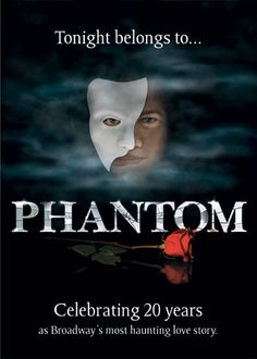 Phantom of the Opera...