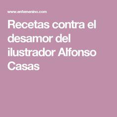Recetas contra el desamor del ilustrador Alfonso Casas