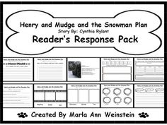 Henry and Mudge and the Snowman Plan Reader's Response Pack can be implemented whole group, small group, or individually. This packet includes reading and writing response activity sheets for the story. There are graphic organizers, reading comprehension questions, writing prompts, and a poem related to this theme.