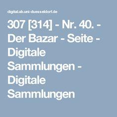 307 [314]  - Nr. 40. - Der Bazar - Seite - Digitale Sammlungen - Digitale Sammlungen