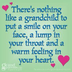 10 Feel-Good Quotes About Being a Grandparent - Grandparents.com. (Already choked up several times and grandchild isn't due for 7 more months) Going to paint this on quilted material for a wall hanging in nursery or on small canvas. Will use cream and tan colors
