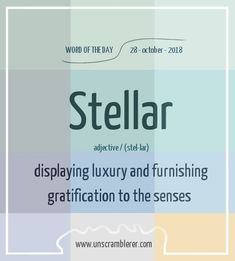 Posted to FB Today's is: Stellar This new word is a great addition for such a stellar Sunday :) Interesting English Words, Unusual Words, Rare Words, Learn English Words, English Vocabulary Words, Grammar And Vocabulary, Vocabulary Journal, Words To Use, New Words
