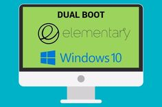 Dual Boot Elementary OS on Windows 10 PC & Laptop