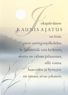 Lyric Quotes, Words Quotes, Wise Words, Lyrics, Sayings, Finnish Words, Beautiful Mind, Funny Texts, Psychology