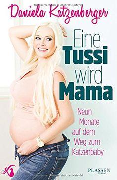Eine Tussi wird Mama: Neun Monate auf dem Weg zum Katzenbaby von Daniela Katzenberger http://www.amazon.de/dp/3864703433/ref=cm_sw_r_pi_dp_wykqwb0JDEBSA