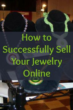 You'll love these 5 essential tips on how to start a jewelry business from determining prices to using a blog and social media! #beading #jewelrybusiness
