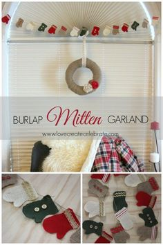 Burlap Mitten Garland - Love Create Celebrate - Make an easy red, green, white, and natural burlap mitten garland for the holidays!