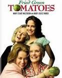Green Fried tomatoes- one of my favourites, that is saying a lot because I don't like movies that are old(er)