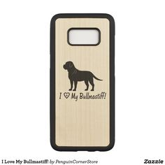 I Love My Bullmastiff! Carved Samsung Galaxy S8 Case