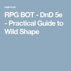 Druid Wildshape Sheet | D and D in 2019