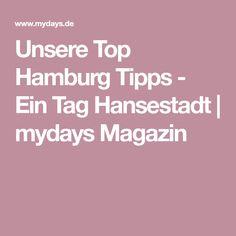 Unsere Top Hamburg Tipps - Ein Tag Hansestadt | mydays Magazin