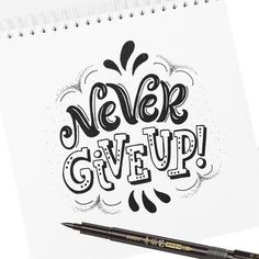 January lettering, never give up, hand lettering quotes, calligraphy quotes, creative lettering Calligraphy Doodles, Calligraphy Letters, January Lettering, Doodle Quotes, Doodle Art, Hand Lettering Quotes, Handwritten Typography, Typography Quotes, Doodle Lettering