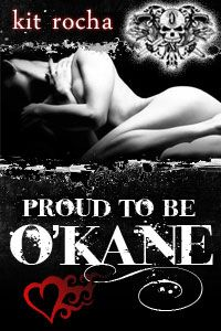 Kit Rocha - Proud to be O'Kane