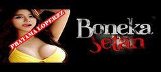 FILM Bioskop Horor INDONESIA TERBARU 2015,  Boneka Setan'' FULL MOVIE