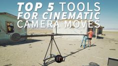 Top 5 Tools for Cinematic Camera Moves - YouTube