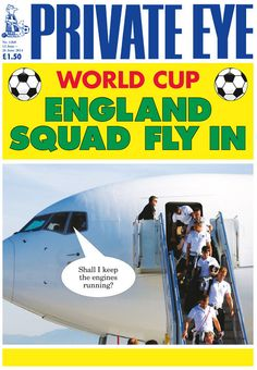 On England's World Cup hopes. | 24 Times Private Eye Nailed It In 2014