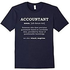 Funny Accountant T-Shirt - dictionary meaning definition Accountant Gift XL Navy