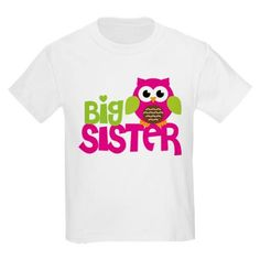 Kenzie's shirt I got her for when her little sister comes <3