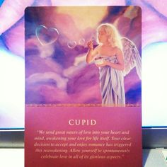 """Affirm: """"It is safe for me to love and be loved.""""  ~Cupid card from the Daily Guidance from Your Angels Oracle Cards by Doreen Virtue~"""