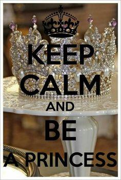 Be a Princess.....