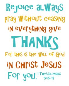 1 Thessalonians 5:16-18 Follow us at http://gplus.to/iBibleverses