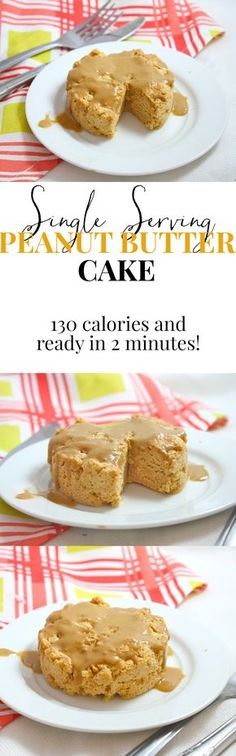 2 minutes. 130 calories. Peanut butter cake. Oh my gosh.