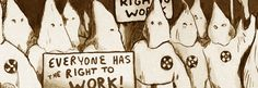 Not Safe For Work Corporation Right To Work Law, Labor Union, And Justice For All, Safe For Work, Social Justice, White Women, Organizations, Hate, Politics