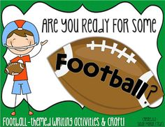 T.G.I.F! - Thank God It's First Grade!: Football Writing Prompts and Craft! $