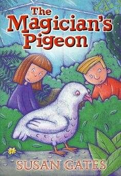 """2001 """"The Magician's Pigeon"""" published by Scholastic"""