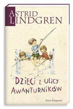 Dzieci z ulicy Awanturników -   Lindgren Astrid , tylko w empik.com: 17,99 zł. Przeczytaj recenzję Dzieci z ulicy Awanturników. Zamów dostawę do dowolnego salonu i zapłać przy odbiorze!