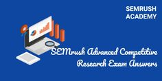 SEMrush Advanced Competitive Research Exam Answers Research Pdf, Research Question, Research Skills, Competitive Intelligence, Competitive Analysis, Exam Answer, Exam Time, Social Campaign, Marketing Tactics