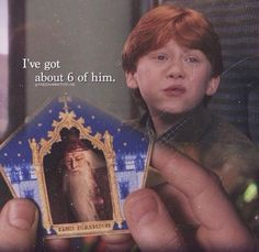 Ok, so, Ron has 6 cards of Dumbledore *******SPOILER*******: Dumbledore died in the 6th book/film--- 6 and 6