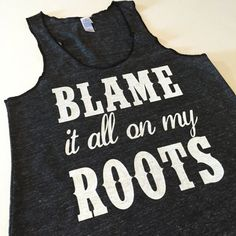 Garth Brooks Shirt Tank. Blame It All On My Roots Tank. Flowy Eco Tank Top. Racerback Eco Tank. Garth Brooks Inspired Country Girl Tank.